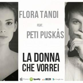A HÉT DALA | Tandi Flóra & Puskás Peti: La Donna Che Vorrei